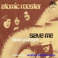Atomic Rooster, Save Me, Close Your Eyes, Brain, ST-504