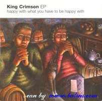 King Crimson, Happy with what you have, to be Happy with, Sanctuary, SANPR123