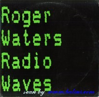 Roger Waters, Radio waves, Going to Live in L.A., Columbia, 44-06816