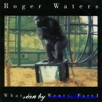 Roger Waters, What god wants, , CSK 4607