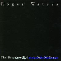 Roger Waters, The bravery of being out�, , CSK 4830
