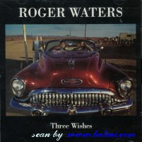 Roger Waters, Three wishes, , CSK 4941