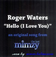 Roger Waters, Hello (I Love You), , IMS2007