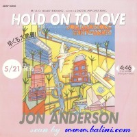 Jon Anderson, Hold on to Love, Hold on to Love, Sony, XDSP 93100